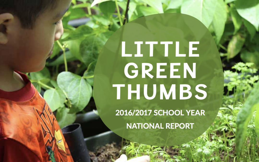We're Growing! 2016/2017 Little Green Thumbs School Report now live