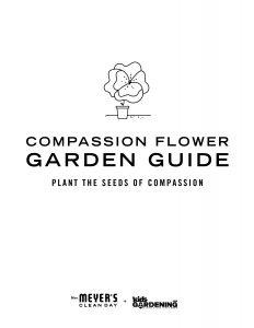 https://cdn11.bigcommerce.com/s-lxgmmudw7i/content/la-assets/compassion/mrs-meyers-compassion-project-garden-guide.pdf